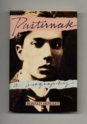 Pasternak: a Biography - 1st US Edition/1st Printing