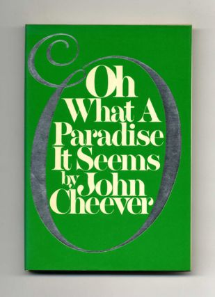Oh What A Paradise It Seems - 1st Edition/1st Printing