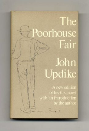 The Poorhouse Fair, With An Introduction By The Author. John Updike.