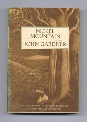 Nickel Mountain: A Pastoral Novel - 1st Edition/1st Printing