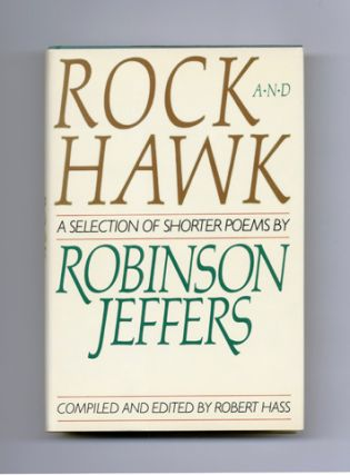 Rock And Hawk: A Selection Of Shorter Poems - 1st Edition/1st Printing