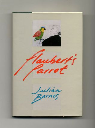 Flaubert's Parrot - 1st US Edition/1st Printing