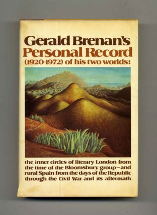 Personal Record, 1920-1972 - 1st US Edition/1st Printing. Gerald Brenan