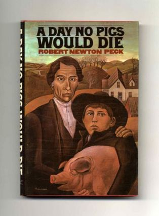 A Day No Pigs Would Die - 1st Edition/1st Printing