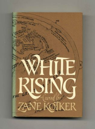 White Rising - 1st Edition/1st Printing