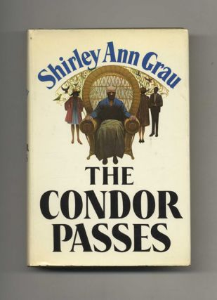 The Condor Passes - 1st Edition/1st Printing. Shirley Ann Grau