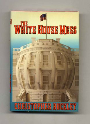 The White House Mess - 1st Edition/1st Printing