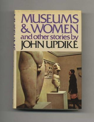 Museums And Women And Other Stories - 1st Edition/1st Printing