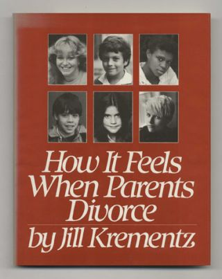 How It Feels When Parents Divorce - 1st Edition/1st Printing