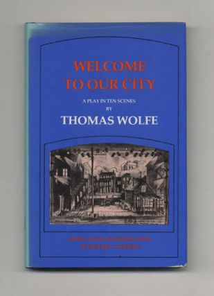 Welcome To Our City: A Play In Ten Scenes - 1st Edition/1st Printing. Edited, by Richard. S....