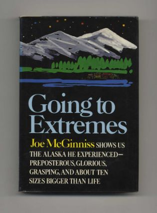 Going To Extremes - 1st Edition/1st Printing