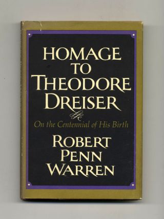 Homage To Theodore Dreiser - 1st Edition/1st Printing. Robert Penn Warren.