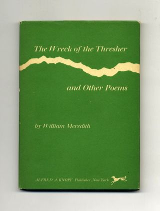 The Wreck Of The Thresher And Other Poems