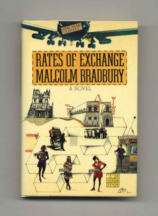 Rates Of Exchange - 1st US Edition/1st Printing. Malcolm Bradbury