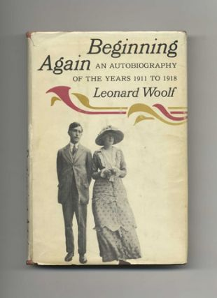 Beginning Again: An Autobiography Of The Years 1911 - 1918 - 1st US Edition/1st Printing