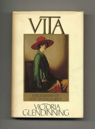 Vita: The Life Of V. Sackville-West - 1st US Edition/1st Printing