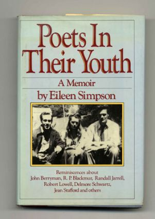 Poets In Their Youth: A Memoir - 1st Edition/1st Printing