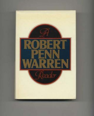 A Robert Penn Warren Reader - 1st Edition/1st Printing
