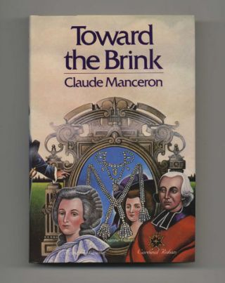 Toward The Brink, 1785-1787 - 1st US Edition/1st Printing