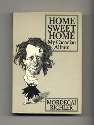 Home Sweet Home: My Canadian Album - 1st Edition/1st Printing