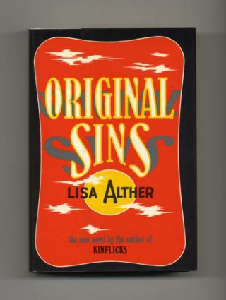 Original Sins - 1st Edition/1st Printing. Lisa Alther