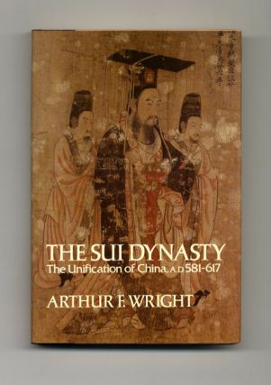 The Sui Dynasty - 1st Edition/1st Printing