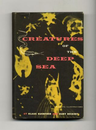 Creatures Of The Deep Sea - 1st US Edition/1st Printing