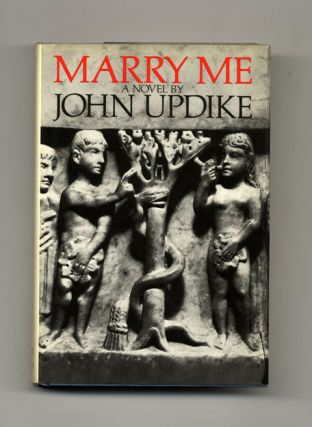 Marry Me: A Romance - 1st Edition/1st Printing