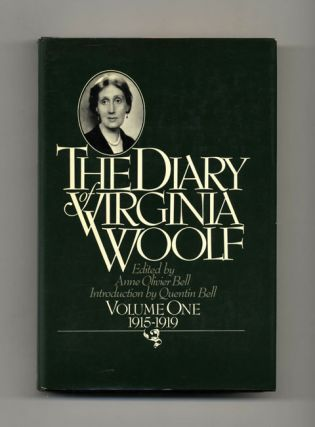 The Diary Of Virginia Woolf: Volume One, 1915 - 1919 - 1st US Edition/1st Printing