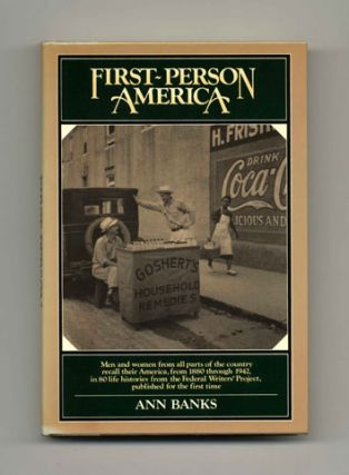 First-Person America - 1st Edition/1st Printing. Ann Banks