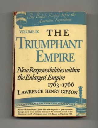 The Triumphant Empire, New Responsibilities Within The Enlarged Empire, 1763 - 1766