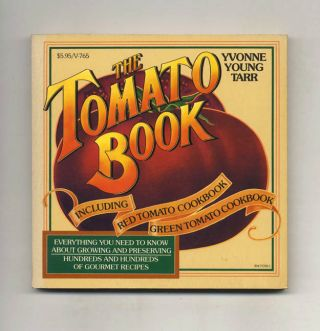 The Tomato Book. Yvonne Young Tarr