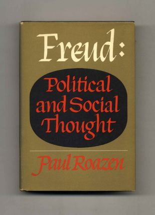 Freud: Political And Social Thought - 1st Edition/1st Printing