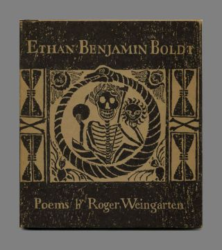 Ethan Benjamin Boldt: Poems - 1st Edition/1st Printing