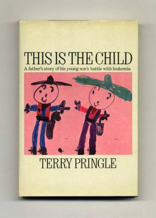 This Is The Child - 1st Edition/1st Printing