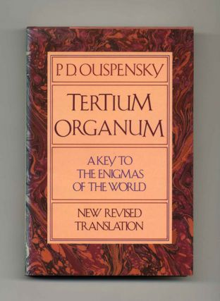 Tertium Organum, the Third Canon of Thought: A Key To The Enigmas Of The World