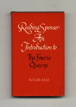 Reading Spenser: Introduction To The Faerie Queene - 1st Edition/1st Printing