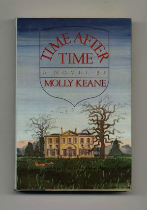 Time After Time - 1st US Edition/1st Printing. Molly Keane