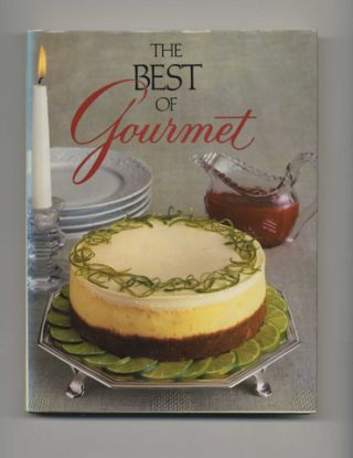 The Best Of Gourmet, 1986 Edition: All Of The Beautifully Illustrated Menus From 1985, Plus Over...