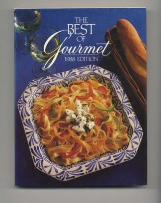 The Best Of Gourmet, 1988 Edition: All Of The Beautifully Illustrated Menus From 1987, Plus Over...