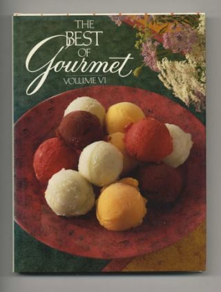 The Best Of Gourmet, 1991 Edition: All Of The Beautifully Illustrated Menus From 1990, Plus Over...
