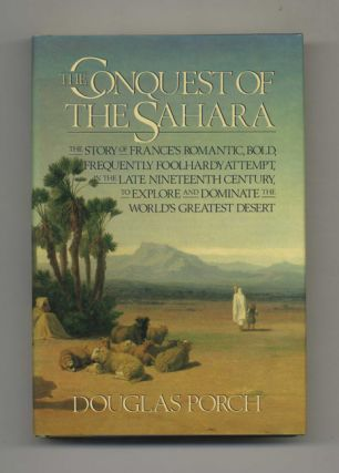 The Conquest Of The Sahara - 1st Edition/1st Printing