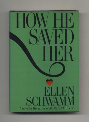 How He Saved Her - 1st Edition/1st Printing