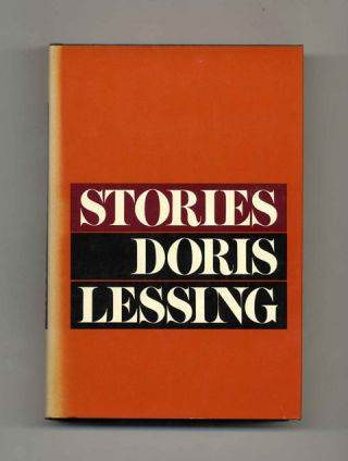 Stories - 1st US Edition/1st Printing. Doris Lessing.