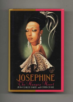 Josephine: The Hungry Heart - 1st Edition/1st Printing