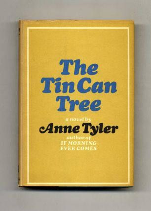 The Tin Can Tree - 1st Edition/1st Printing. Anne Tyler
