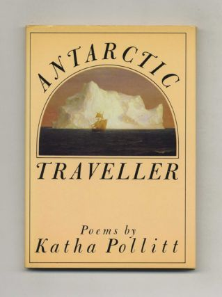 Antarctic Traveller - 1st Edition/1st Printing