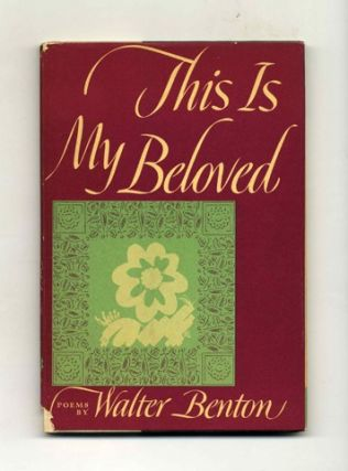 This Is My Beloved. Walter Benton