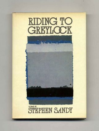 Riding To Greylock - 1st Edition/1st Printing