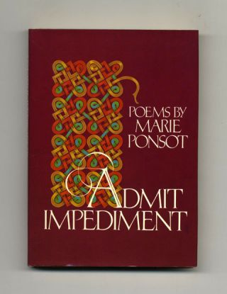 Admit Impediment - 1st Edition/1st Printing. Marie Ponsot